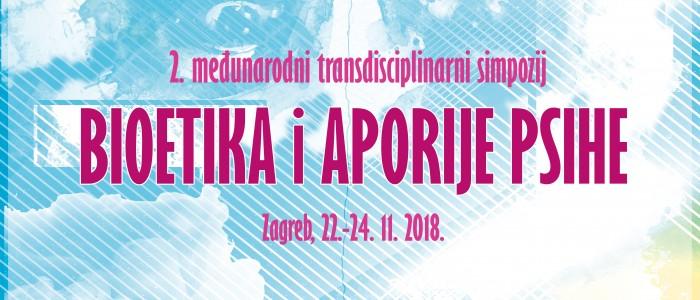 """2. Međunarodni transdisciplinarni simpozij """"Bioetika i aporije psihe"""""""